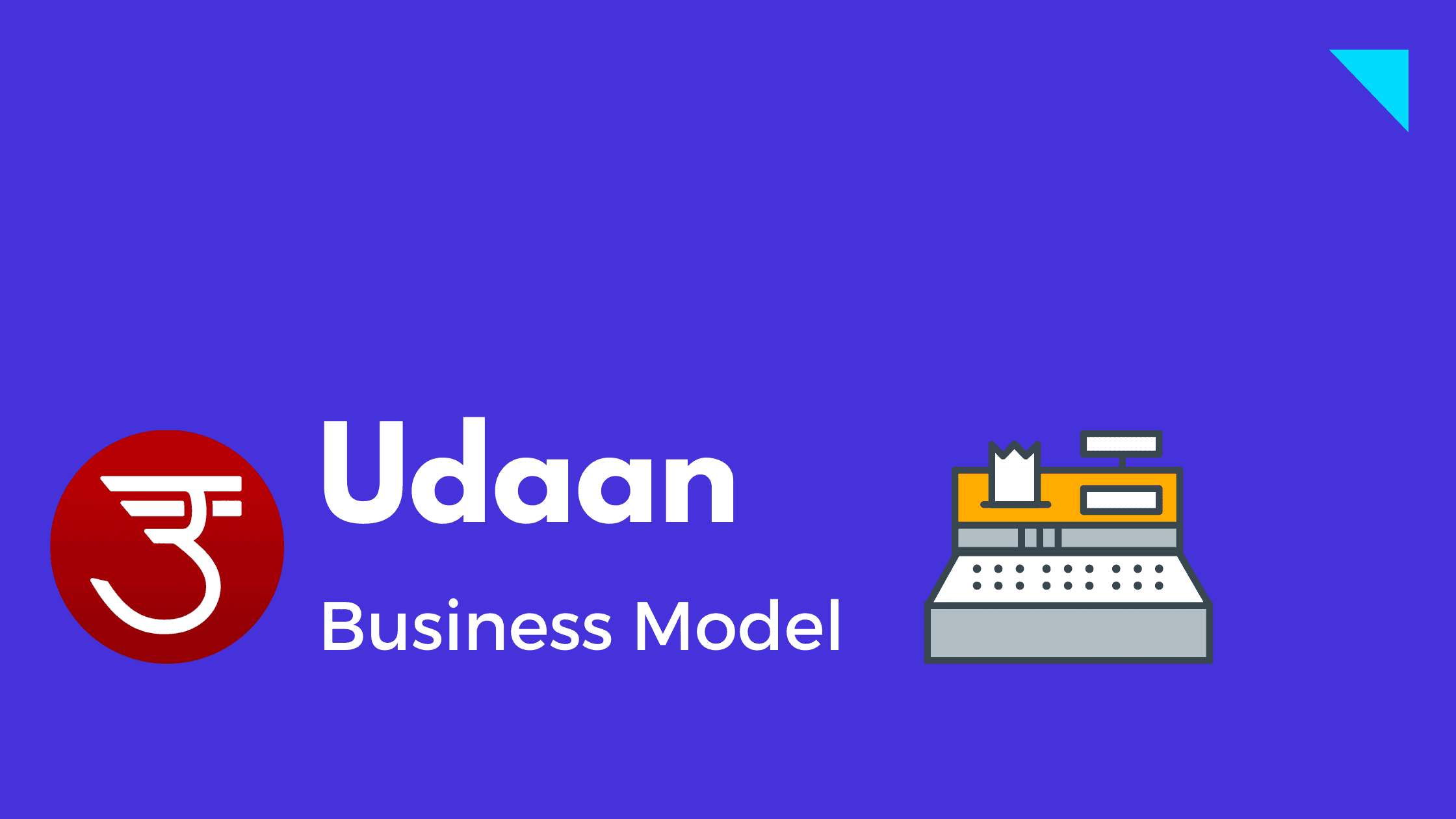 Udaan - Business Model - Featured Image